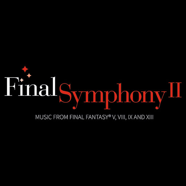 「Final Symphony II music from FINAL FANTASY V, VIII, IX and XIII」チケット