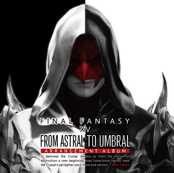 From Astral to Umbral ~FINAL FANTASY XIV: BAND & PIANO Arrangement Album~ 【映像付サントラ/Blu-ray Disc Music】